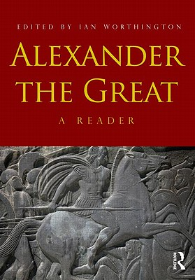 Alexander the Great By Worthington, Ian (EDT)